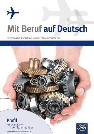 Mit Beruf auf Deutsch. Profil mechaniczny i górniczo-hutniczy.