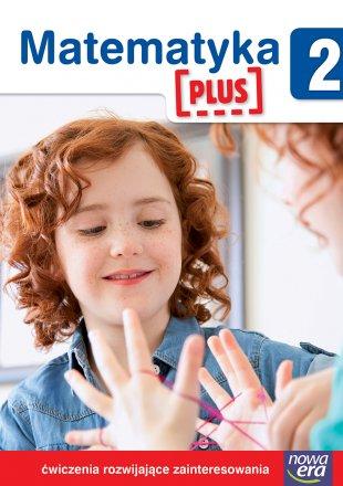 Matematyka Plus. Klasa 2