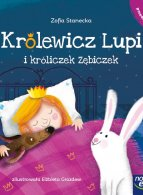 Królewicz Lupi i króliczek Zębiczek