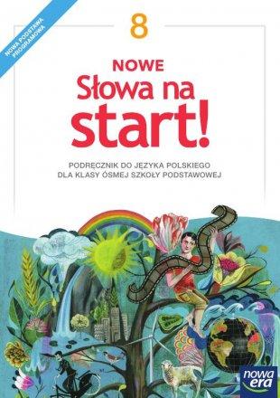 1701cdc7d5bf30 NOWE Słowa na start! 8 - Podręcznik do języka polskiego dla klasy ...