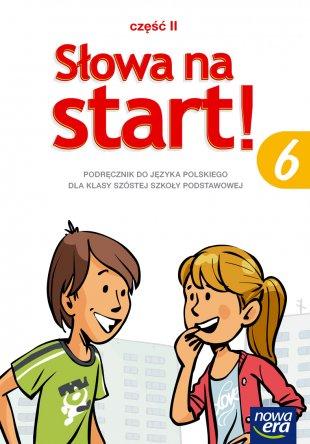 Słowa na start! Klasa 6, część 2