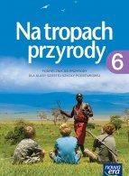 Na tropach przyrody. Podręcznik do przyrody dla klasy szóstej szkoły podstawowej
