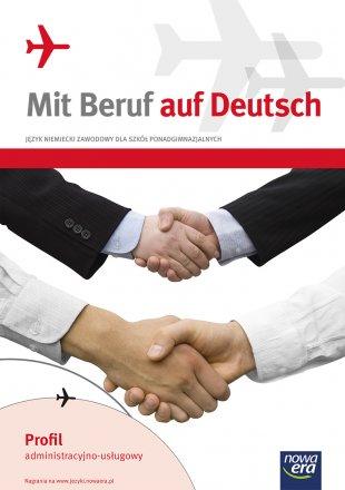 Mit Beruf auf Deutsch. Profil administracyjno-usługowy.