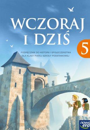 Wszystkie nowe Wczoraj i dziś. Klasa 5 - Podręcznik do historii i społeczeństwa IZ08