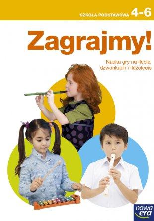 Zagrajmy! Nauka gry na flecie, dzwonkach i flażolecie