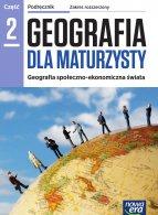 Geografia dla maturzysty 2. Geografia społeczno-ekonomiczna świata.