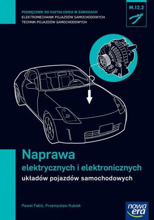 Naprawa elektrycznych i elektronicznych układów pojazdów samochodowych (M.12.2.)