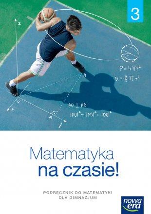 Matematyka na czasie. Klasa 3.