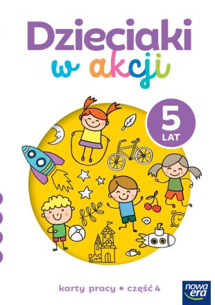 Dzieciaki w akcji. 5-latki. Karty pracy, część 4