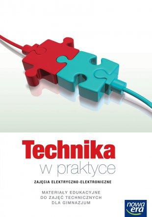 Technika w praktyce. Zajęcia elektryczno-elektroniczne