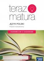 Teraz matura 2020. Język polski  Vademecum z zadaniami. Poziom rozszerzony