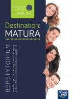 Destination Matura Repetytorium. Poziom podstawowy i rozszerzony