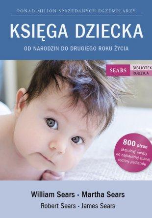 Księga Dziecka. Od narodzin do drugiego roku życia