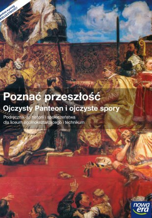 Poznać przeszłość. Ojczysty Panteon i ojczyste spory
