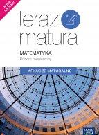 Teraz Matura 2019. Matematyka Arkusze maturalne. Poziom rozszerzony