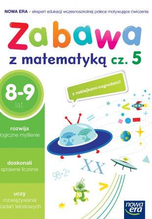 Zabawa z matematyką. Część 5