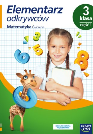 Elementarz odkrywców. Klasa 3. Ćwiczenia do edukacji matematycznej, część 1