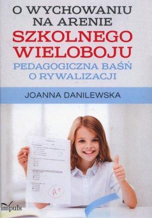 O wychowaniu na arenie szkolnego wieloboju
