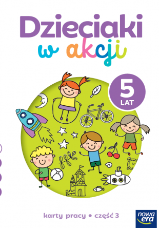 Dzieciaki w akcji 5-latki cz. 3 Karty pracy