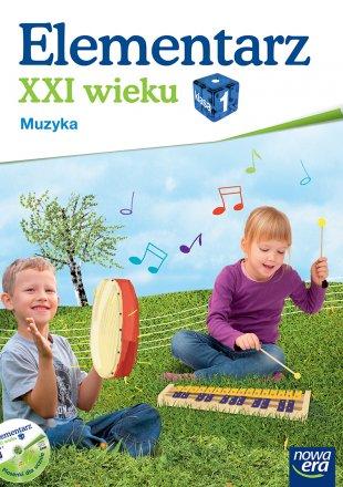 Elementarz XXI wieku. Klasa 1. Edukacja muzyczna