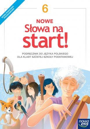 NOWE Słowa na start! Podręcznik do języka polskiego dla klasy 6 szkoły podstawowej