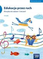 CD Edukacja przez ruch. Muzyka do zabaw i ćwiczeń