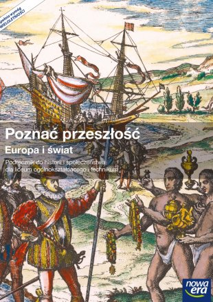 Poznać przeszłość. Europa i świat