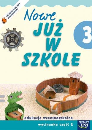"""""""Nowe Już w szkole"""" Klasa 3, część 2"""