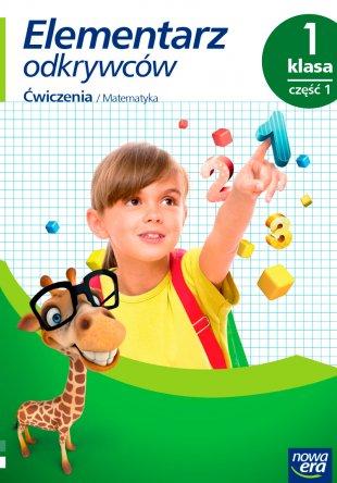 Elementarz odkrywców. Klasa 1, Ćwiczenia do edukacji matematycznej , część 1