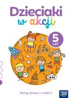 Dzieciaki w akcji. 5-latki. Karty pracy, część 1