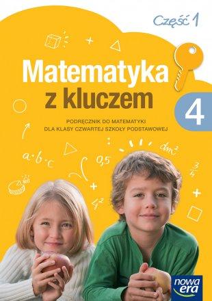 Matematyka z kluczem. Klasa 4, część 1