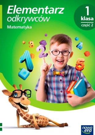 Elementarz odkrywców. Klasa 1, Edukacja matematyczna, część 2