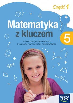 Matematyka z kluczem. Klasa 5, część 1