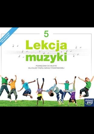 Lekcja Muzyki 5 Podręcznik Do Muzyki Dla Klasy 5 Szkoły