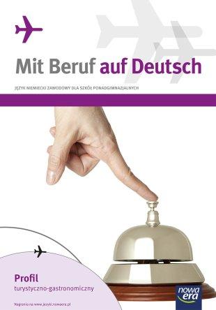 Mit Beruf auf Deutsch. Profil turystyczno-gastronomiczny.
