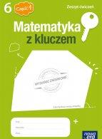 Matematyka z kluczem. Klasa 6, część 1.