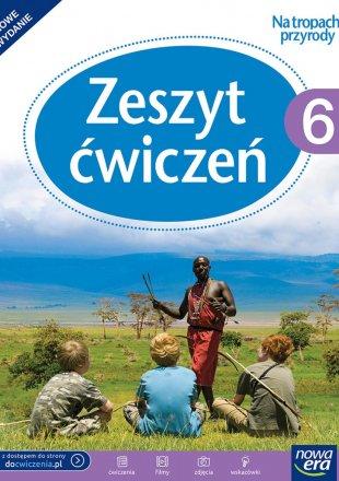 Zeszyt ćwiczeń do przyrody dla klasy szóstej szkoły podstawowej (nowe wydanie)
