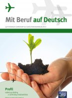 Mit Beruf auf Deutsch. Profil rolniczo-leśny z ochroną środowiska.