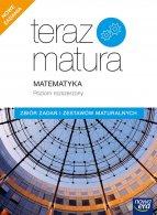 Teraz matura 2020. Matematyka Zbiór zadań i zestawów maturalnych. Poziom rozszerzony